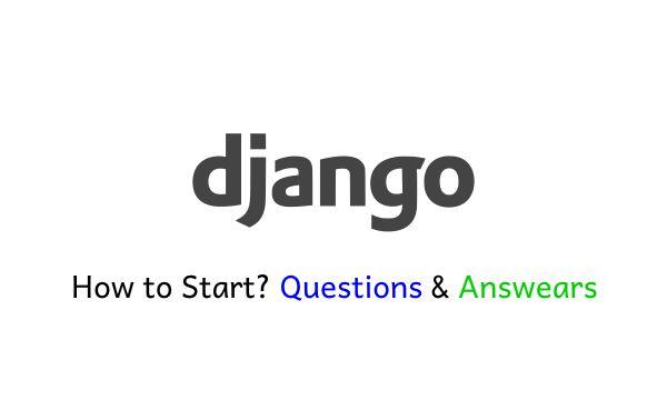 How to start with Django
